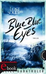Lost Souls Ltd., Band 1: Blue Blue Eyes