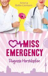 Miss Emergency, Band 2: Miss Emergency, Diagnose Herzklopfen