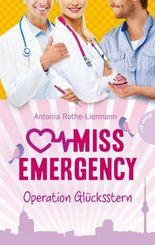 Miss Emergency, Band 4: Miss Emergency , Operation Glücksstern