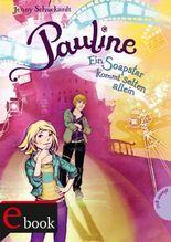 Pauline, Ein Soapstar kommt selten allein