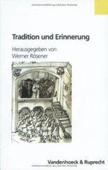 Tradition Und Erinnerung