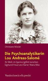 Die Psychoanalytikerin Lou Andreas-Salome