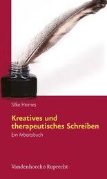 Kreatives Und Therapeutisches Schreiben