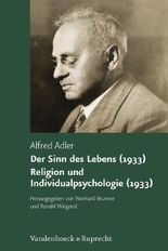 Der Sinn Des Lebens 1933. Religion Und Individualpsychologie 1933
