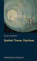 Symbol, Traum, Psychose