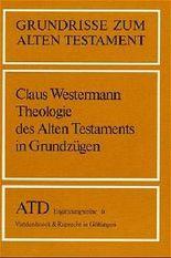 Theologie Des Alten Testaments in Grundzugen