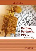 Parfum, Portwein, PVC ...