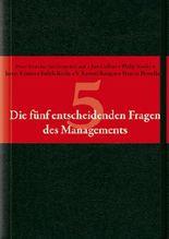 Die Funf Entscheidenden Fragen Des Managements