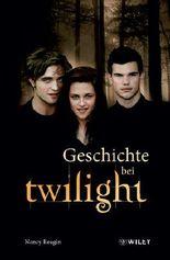 Geschichte bei Twilight