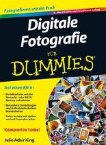 Digitale Fotografie für Dummies