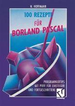 Hundert Rezepte für Borland Pascal