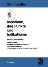 Meridiane, ihre Punkte und Indikationen