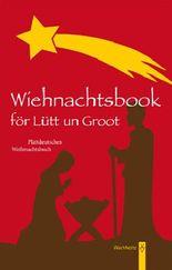 Wiehnachtsbook för Lütt un Groot