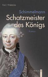 Schimmelmann. Schatzmeister des Königs