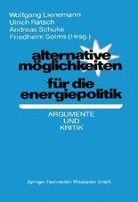 Alternative Möglichkeiten für die Energiepolitik.
