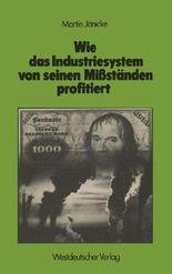 Wie Das Industriesystem Von Seinen Missstanden Profitiert