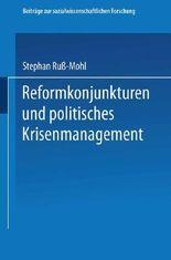 Reformkonjunkturen und politisches Krisenmanagement