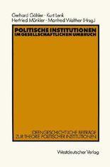 Politische Institutionen im gesellschaftlichen Umbruch
