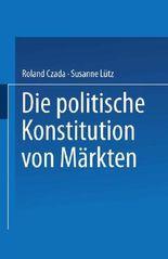 Die politische Konstitution von Märkten