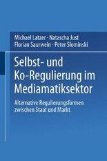 Selbst- und Ko-Regulierung im Mediamatiksektor