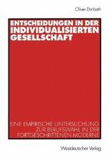 Entscheidungen in der individualisierten Gesellschaft