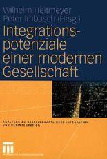 Integrationspotenziale einer modernen Gesellschaft