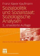 Sozialpolitik und Sozialstaat: Soziologische Analysen