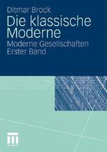 Die klassische Moderne