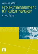 Projektmanagement für Kulturmanager