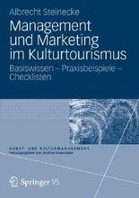 Management und Marketing im Kulturtourismus