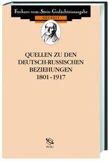Quellen zu den deutsch-russischen Beziehungen 1801-1917