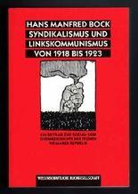 Syndikalismus und Linkskommunismus von 1918 bis 1923