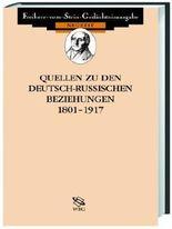 Quellen zu den deutsch-sowjetischen Beziehungen 1917-1945