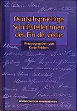 Deutschsprachige Schriftstellerinnen des Fin de siècle