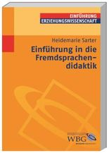 Einführung in die Fremdsprachendidaktik (Erziehungswissenschaft kompakt)