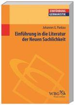 Einführung in die Literatur der Neuen Sachlichkeit