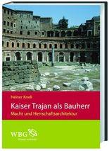 Kaiser Trajan als Bauherr