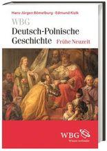 WBG Deutsch-Polnische Geschichte – Frühe Neuzeit