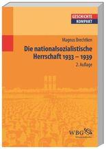 Die nationalsozialistische Herrschaft
