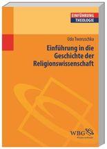Einführung in die Geschichte der Religionswissenschaft