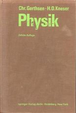 Physik: Ein Lehrbuch zum Gebrauch neben Vorlesungen