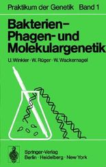 Bakterien-, Phagen- und Molekulargenetik