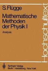 Mathematische Methoden der Physik I: Analysis (Hochschultext) (German Edition)