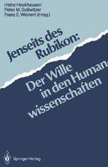 Jenseits des Rubikon: Der Wille in den Humanwissenschaften