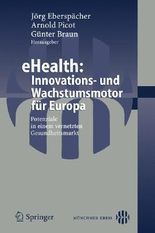 Ehealth: Innovations- Und Wachstumsmotor Fur Europa