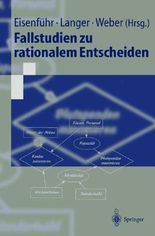 Fallstudien Zu Rationalem Entscheiden/ Case Studies of Rational Choice