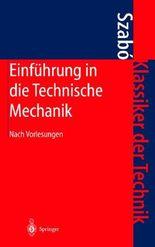 Einf Hrung in Die Technische Mechanik