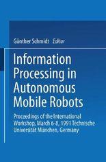 Information Processing in Autonomous Mobile Robots