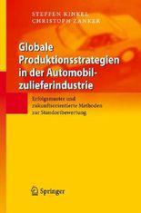 Globale Produktionsstrategien in Der Automobilzulieferindustrie