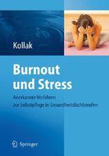 Burnout und Stress: Anerkannte Verfahren zur Selbstpflege in Gesundheitsfachberufen